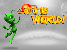 Out of this World